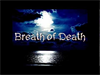Breath of Death cherche son/ses chanteur(s)